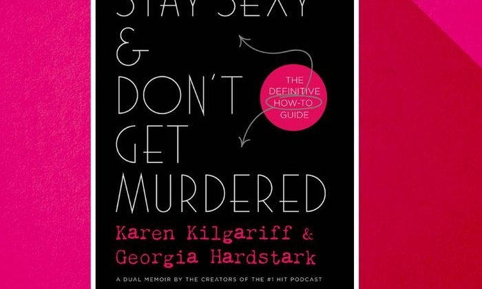 """Book Review : """"Stay Sexy & Don't Get Murdered"""" – Insightful Advice Without Neglecting the Value of Humor"""